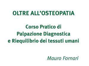 Corso Pratico di Palpazione diagnostica e Riequilibrio dei tessuti umani